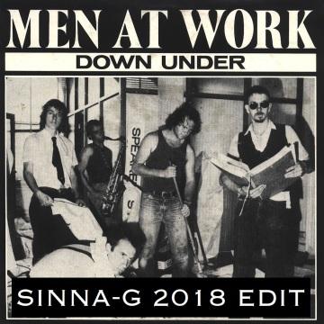 Men At Work - Down Under (Sinna-G 2018 Edit)